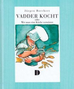 Vadder kocht von Borchert,  Jürgen, Schmedemann,  Horst, Stockfisch,  Werner