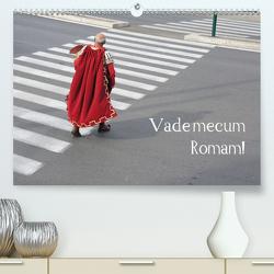 Vade mecum Romam – Geh mit mir nach Rom (Premium, hochwertiger DIN A2 Wandkalender 2021, Kunstdruck in Hochglanz) von Weber,  Philipp