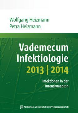 Vademecum Infektiologie 2013/2014 von Heizmann,  Petra, Heizmann,  Wolfgang R.
