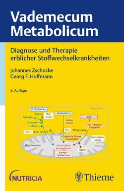 Vademecum Metabolicum von Hoffmann,  Georg F, Zschocke,  Johannes