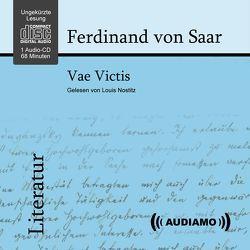 Vae Victis von Audiamo Wien, Nostitz,  Louis, von Saar,  Ferdinand
