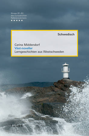 Väst-noveller von Middendorf,  Carina