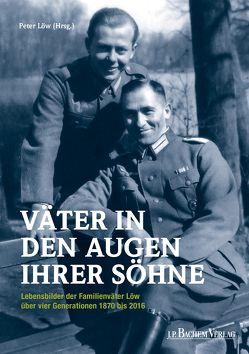 Väter in den Augen ihrer Söhne von Loew,  Peter