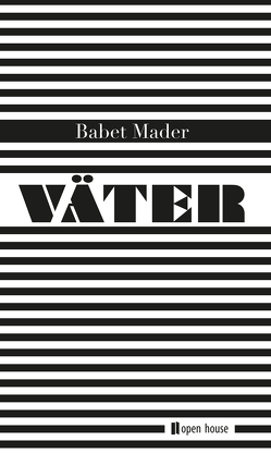 Väter von Mader,  Babet
