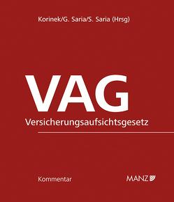 VAG – Versicherungsaufsichtsgesetz von Korinek,  Stephan, Saria,  Gerhard, Saria,  Stanislava