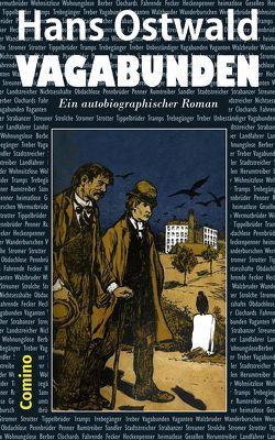 Vagabunden von Ostwald,  Hans, Seeliger,  Paul