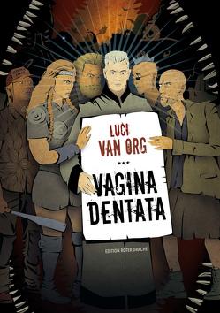 Vagina dentata von van Org,  Luci