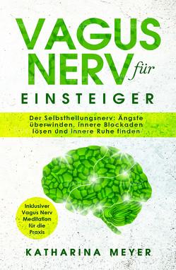 Vagus Nerv für Einsteiger von Meyer,  Katharina
