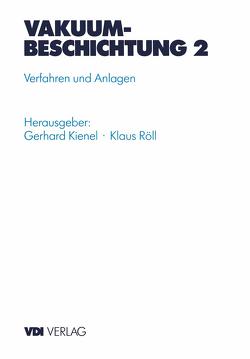 Vakuumbeschichtung von Kienel,  Gerard, Röll,  Klaus