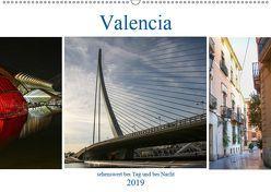 Valencia – sehenswert bei Tag und bei Nacht (Wandkalender 2019 DIN A2 quer) von Dürr,  Brigite