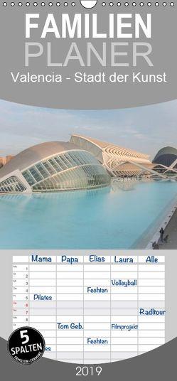 Valencia – Stadt der Kunst – Familienplaner hoch (Wandkalender 2019 , 21 cm x 45 cm, hoch) von Hilger,  Axel