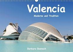 Valencia (Wandkalender 2018 DIN A3 quer) von Boensch,  Barbara