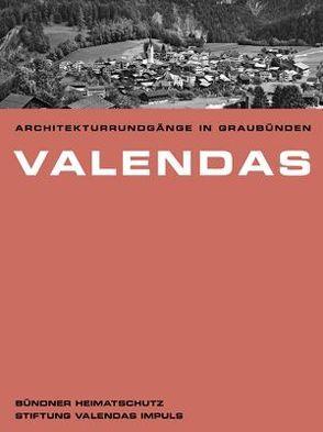 Valendas von Bündner Heimatschutz