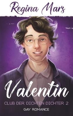 Valentin von Mars,  Regina