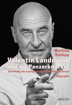 Valentin Landmann und die Panzerknacker von Schlapp,  Manfred