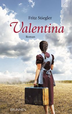 Valentina von Stiegler,  Fritz