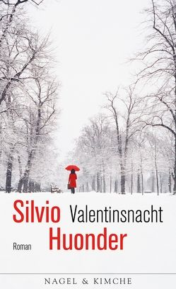 Valentinsnacht von Huonder,  Silvio