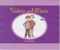 Valeria und Marie von Rakel,  Anne