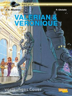 Valerian & Veronique 23: Souvenirs der Zukunft 2 von Christin,  Pierre, Mézières,  Jean-Claude, Sachse,  Harald