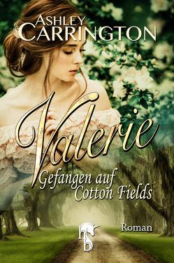 Valerie von Carrington,  Ashley
