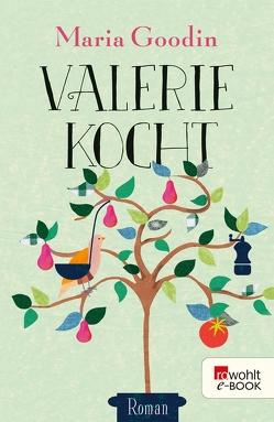 Valerie kocht von Goodin,  Maria, Tichy,  Martina