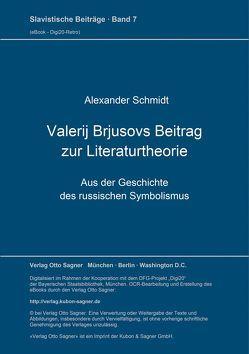 Valerij Brjusovs Beitrag zur Literaturtheorie von Schmidt,  Alexander