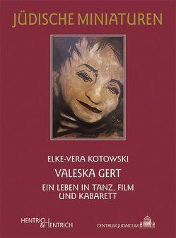 Valeska Gert von Kotowski,  Elke-Vera