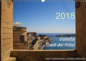 Valetta – Stadt der Ritter (Wandkalender 2018 DIN A3 quer) von Greiling (JottGes Picture),  Jürgen