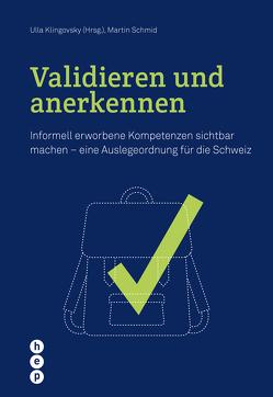 Validieren und anerkennen (E-Book) von Klingovsky,  Ulla, Schmid,  Martin