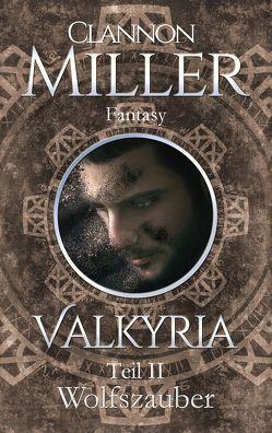 Valkyria von Miller,  Clannon