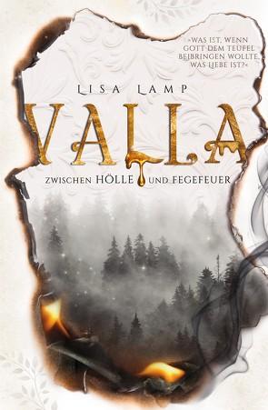 Valla – Zwischen Hölle und Fegefeuer von Lamp,  Lisa