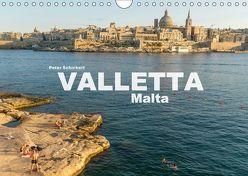 Valletta – Malta (Wandkalender 2018 DIN A4 quer) von Schickert,  Peter
