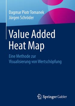 Value Added Heat Map von Schröder,  Jürgen, Tomanek,  Dagmar Piotr