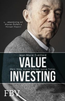 Value Investing von Eveillard,  Jean-Marie