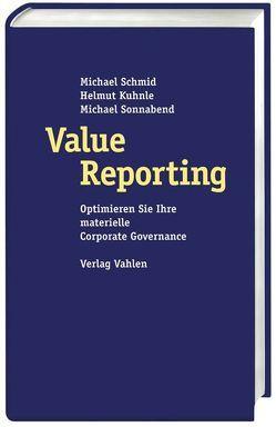 Value Reporting von Banzhaf,  Jürgen, Kuhnle,  Helmut, Schmid,  Michael, Sonnabend,  Michael