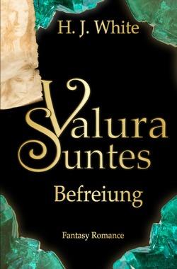 Valura Suntes / Valura Suntes Befreiung von White,  H.J.