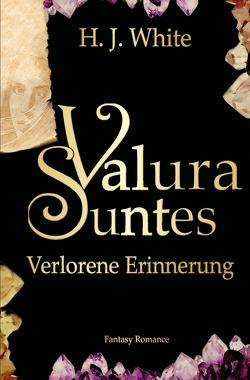 Valura Suntes / Valura Suntes Verlorene Erinnerung von White,  H.J.