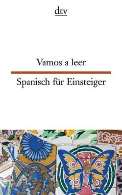 Vamos a leer Spanisch für Einsteiger von Müller,  Hildegard, Petermann,  Enno