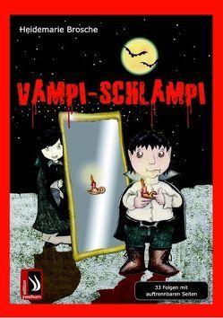 Vampi-Schlampi von Brosche,  Heidemarie, Reheis,  Karin