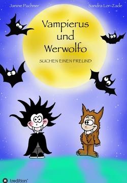 Vampierus und Werwolfo von Lor-Zade,  Sandra, Puchner,  Janine