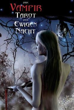 Vampir Tarot der ewigen Nacht von Corsi,  Davide, Moore,  Barbara