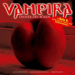 Vampira – Folge 7 von Felsenheimer,  Bela B., Haseney,  Tina, Rode,  Christian, Vampira