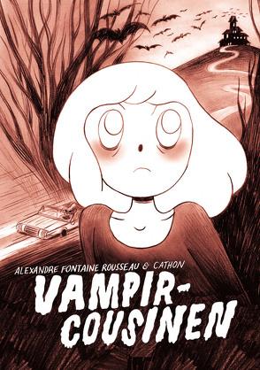 Vampircousinen von Cathon, Rousseau,  Alexandre Fontaine
