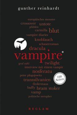 Vampire. 100 Seiten von Reinhardt,  Gunther