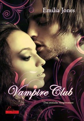 Vampire Club von Jones,  Emilia