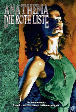 Vampire: Die Maskerade Anathema – Die Rote Liste (V20) von McElroy,  Matt, Valentinelli,  Monica
