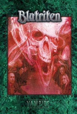 Vampire: Die Maskerade Blutriten (V20) von Alexander,  Alan, Andrew,  Jason, Sanderson,  Matthew, Soesbee,  Ree