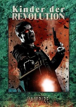 Vampire: Die Maskerade – Kinder der Revolution (V20) von Achilli,  Justin, Carriker ,  Joseph, Kobar ,  Christopher, Suleiman,  C. A, Thomas,  Rich, Webb,  Eddy