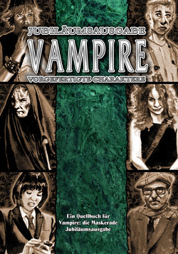 Vampire: Die Maskerade Vorgefertigte Charaktere (V20) von Dawkins,  Matthew