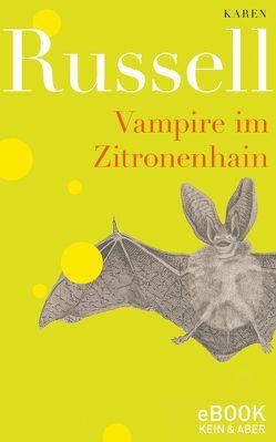 Vampire im Zitronenhain von Krutzsch,  Malte, Russell,  Karen